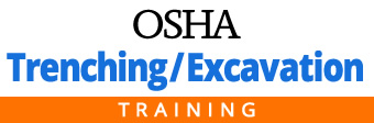 OSHA Trenching & Excavation Safety Training